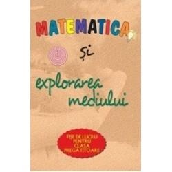 Planse Matematica si explorarea mediului. Fise de lucru pentru clasa pregatitoare.